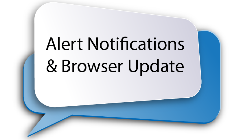 Alert Notifications and Browser Update